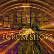 Forum Shops - Las Vegas Poster