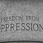 Freedom From Oppression Poster