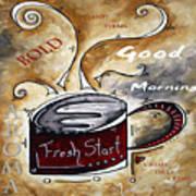 Fresh Start Original Painting Madart Poster