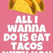 Funny Tacos Valentine - Cute Love Card - Valentine's Day Card - Eat Tacos With You - Taco Lover Gift Poster