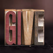 Give - Antique Letterpress Letters Poster