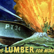 Give Us Lumber For More Pt's Poster