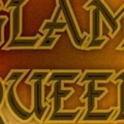 Glam Queen Poster