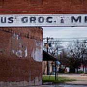 Gone Grocery 4 #vanishingtexas Street Scene Rosebud Texas Poster