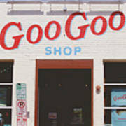 Goo Goo Shop- Photography By Linda Woods Poster