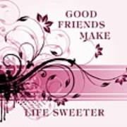 Good Friends Message Poster