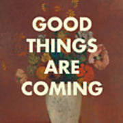Good Things Are Coming Poster