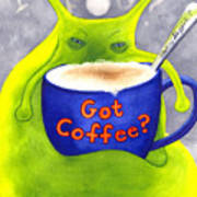 Got Coffee Poster