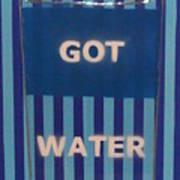 Got Water Poster