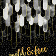 Graphic Art Feathers Wild And Free Spirit - Sparkling Metals Poster