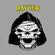 Grinning Mayhem Death Skull Poster
