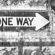 Grunge One Way Poster