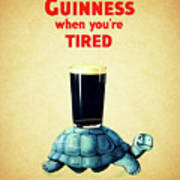 Guinness When You're Tired Poster