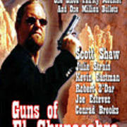 Guns Of El Chupacabra Poster by The Scott Shaw Poster Gallery