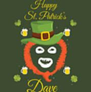 Happy St Patrick's Dave League Of Gentlemen Inspired Papa Lazarou  Poster