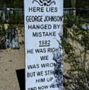 Here Lies George Johnson - Old Tucson Arizona Poster
