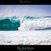 High Surf Season - Maui Hawaii Posters Series Poster by Denis Dore