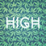 High Typo  Cannabis   Hemp  420  Marijuana   Pattern Poster