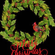 Holly Christmas Wreath And Cardinal Poster