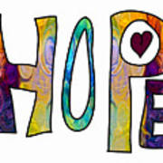Hopeful Futures Abstract Inspirational Art By Omaste Witkowski Poster