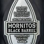 Hornitos Black Barrel Tequila Label Poster