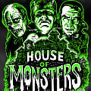 House Of Monsters Frankenstein Dracula Phantom Horror Movie Art Poster