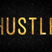 Hustle Poster by Taylan Apukovska