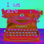 I Am Art Typewriter Poster