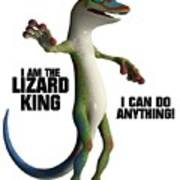 I Am The Lizard King Poster