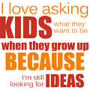 I Love Asking Kids Phrase Poster