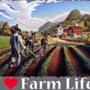 I Love Farm Life Shirt - Farmer Cultivating Peas - Rural Farm Landscape Poster