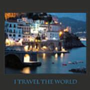 I Travel The World Amalfi Poster