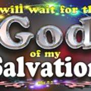 I Will Wait For God Of My Salvation Poster