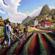 Id Rather Be Farming - Appalachian Farmer Cultivating Peas - Farm Landscape 2 Poster