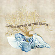 Indigo Ocean - Life Is Better At The Beach Poster