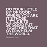 Inspirational Quotes Series 019 Desmond Tutu Poster