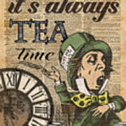It's Always Tea Time Mad Hatter Dictionary Art Poster