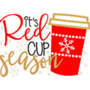 It's Red Cup Season Poster