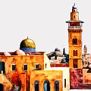 Jerusalem Domes And Minarets Poster