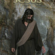 Jesus Christ- Rise And Walk With Me Poster