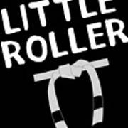 Jiu Jitsu Bjj Little Roller White Light Poster
