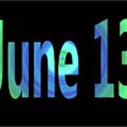 June 13 Poster