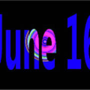 June 16 Poster