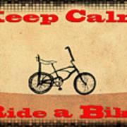 Keep Calm Ride A Bike Poster