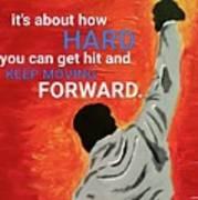 Keep Moving Forward. Poster