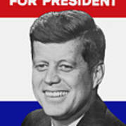 Kennedy For President 1960 Campaign Poster Poster