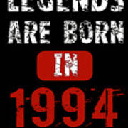 Legends Are Born In 1994 Poster