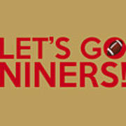 Let's Go Niners Poster