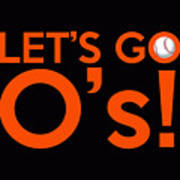 Let's Go O's Poster