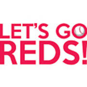 Let's Go Reds Poster